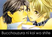Bucchouzura ni Koi wo Shite